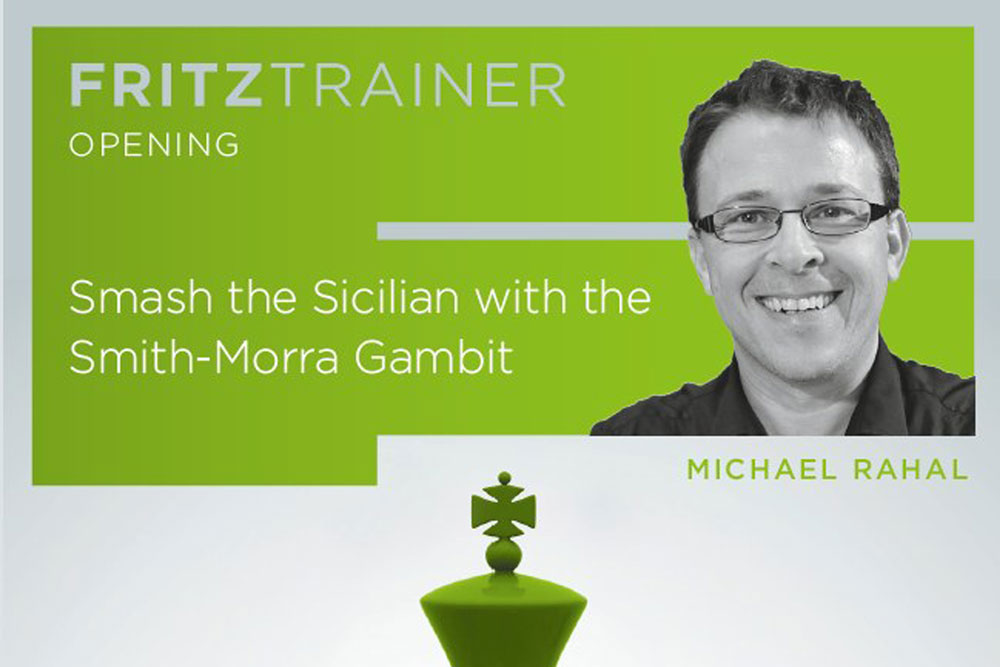 NEW: Michael Rahal: Smash the Sicilian with the Smith-Morra Gambit