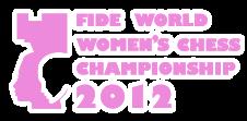 2012 Women's World Chess Championship, Khanty-Mansisyk, Russia