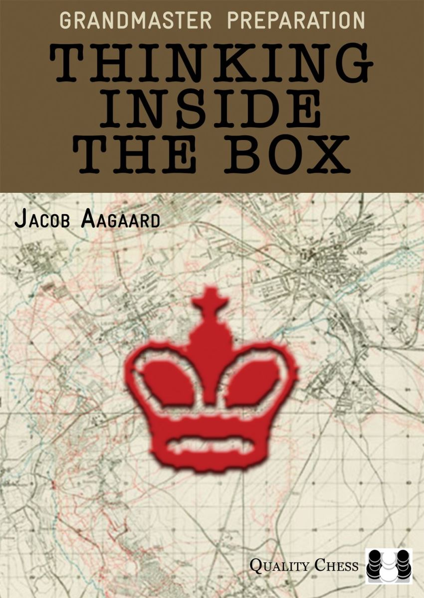 Thinking Inside the Box, Jacob Aagaard