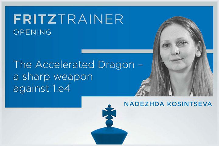 "The Accelerated Dragon"" by GM Nadezhda Kosintseva 72812"