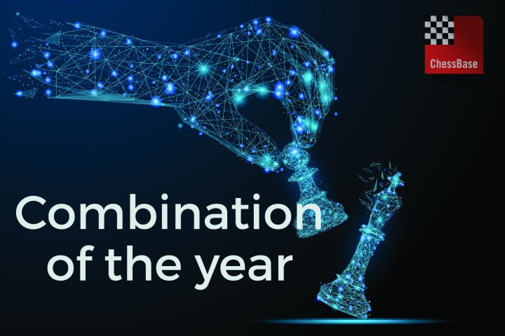 Vote: What is the best combination of 2018? | ChessBase
