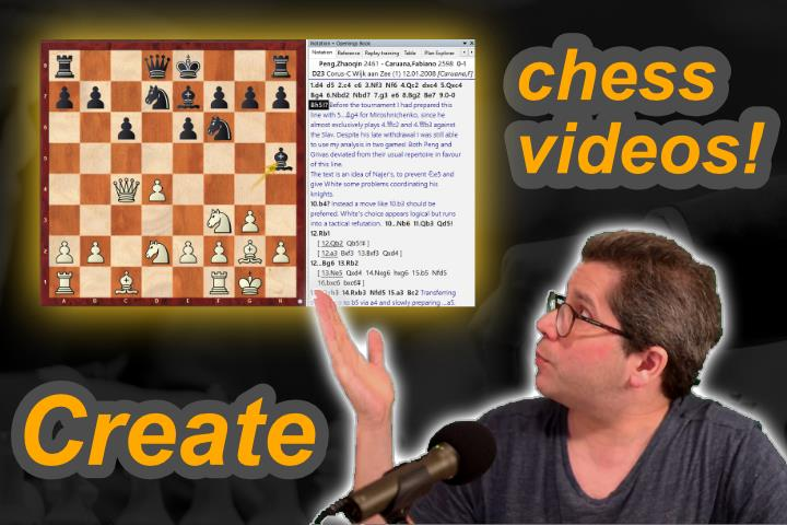 How to create a chess video